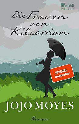 E-Book (epub) Die Frauen von Kilcarrion von Jojo Moyes