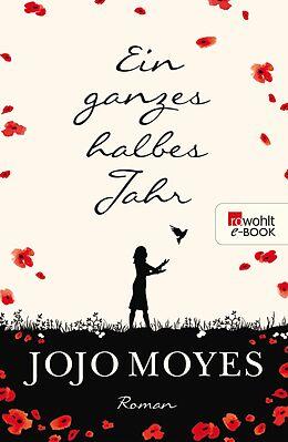 E-Book (epub) Ein ganzes halbes Jahr von Jojo Moyes