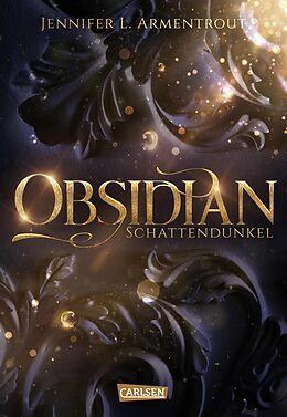 E-Book (epub) Obsidian 1: Obsidian. Schattendunkel (mit Bonusgeschichten) von Jennifer L. Armentrout