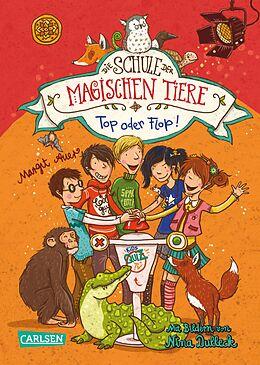 E-Book (epub) Die Schule der magischen Tiere 5: Top oder Flop! von Margit Auer