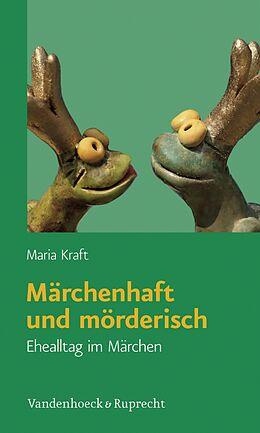E-Book (pdf) Märchenhaft und mörderisch von Maria Kraft