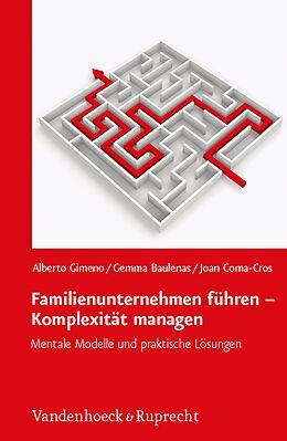 """E-Book (pdf) Familienunternehmen führen """" Komplexität managen von Alberto Gimeno, Gemma Baulenas, Joan Coma-Cros"""