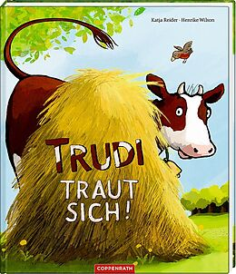 Fester Einband Trudi traut sich! von Katja Reider