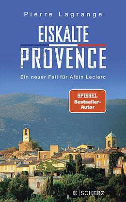 Kartonierter Einband Eiskalte Provence von Pierre Lagrange