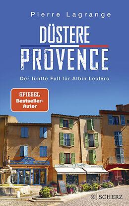 Kartonierter Einband Düstere Provence von Pierre Lagrange