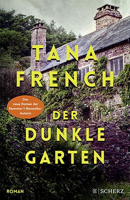 Kartonierter Einband Der dunkle Garten von Tana French