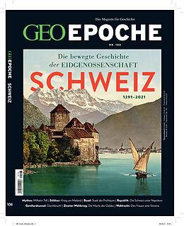 Geheftet GEO Epoche / GEO Epoche mit DVD 108/2020 - Schweiz von Jens Schröder, Markus Wolff
