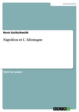 eBook (epub) Napoléon et L´Allemagne de René Goldschmidt