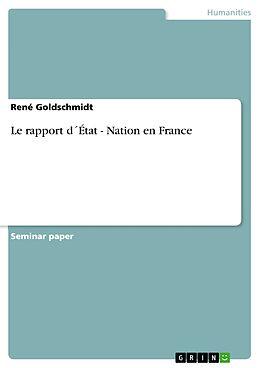 eBook (epub) Le rapport d´État - Nation en France de René Goldschmidt