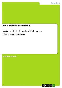Cover: https://exlibris.azureedge.net/covers/9783/6560/7897/5/9783656078975xl.jpg