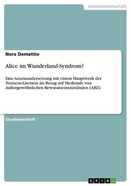 Alice Im Wunderland Syndrom Nora Demattio Buch Kaufen Ex Libris