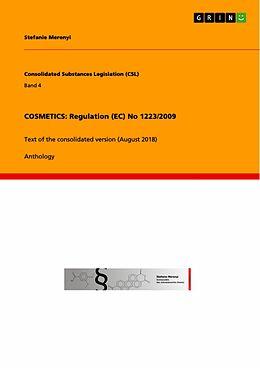 E-Book (pdf) COSMETICS: Regulation (EC) No 1223/2009 von Stefanie Merenyi