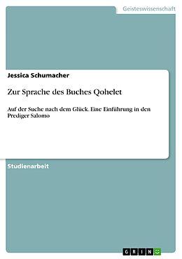 E-Book (pdf) Zur Sprache des Buches Qohelet von Jessica Schumacher
