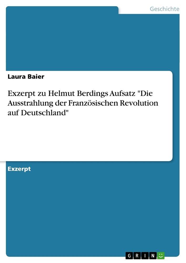 Exzerpt Zu Helmut Berdings Aufsatz Die Ausstrahlung Der