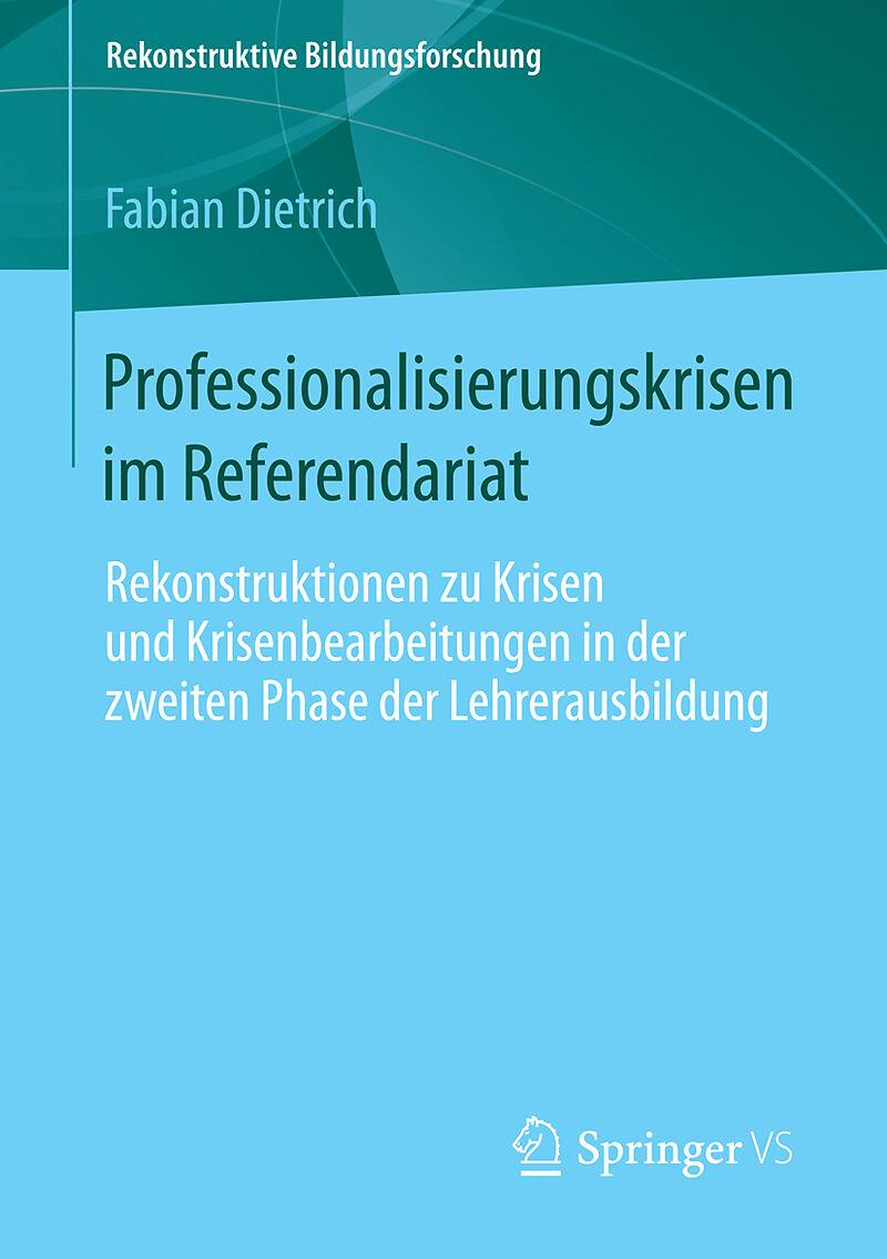 Professionalisierungskrisen Im Referendariat Fabian Dietrich