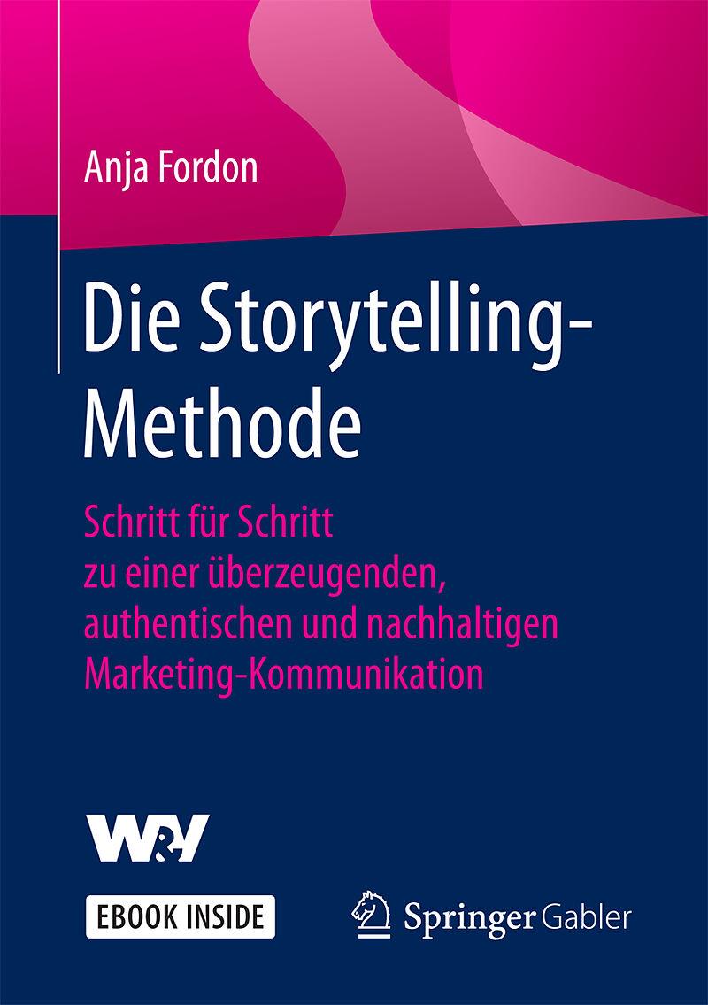Die Storytelling-Methode - Anja Fordon - Buch kaufen | exlibris.ch