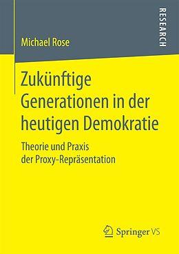E-Book (pdf) Zukünftige Generationen in der heutigen Demokratie von Michael Rose