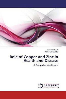Kartonierter Einband Role of Copper and Zinc in Health and Disease von Gurkiran Kaur, Abhishek Mehta