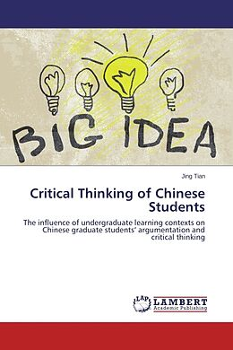 Kartonierter Einband Critical Thinking of Chinese Students von Jing Tian