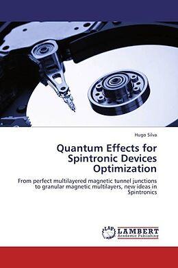 Kartonierter Einband Quantum Effects for Spintronic Devices Optimization von Hugo Silva