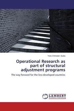 Kartonierter Einband Operational Research as part of structural adjustment programs von Yves Christian Guéa