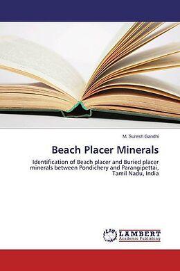 Kartonierter Einband Beach Placer Minerals von M. Suresh Gandhi