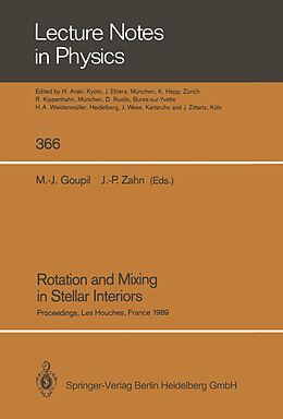 Kartonierter Einband Rotation and Mixing in Stellar Interiors von