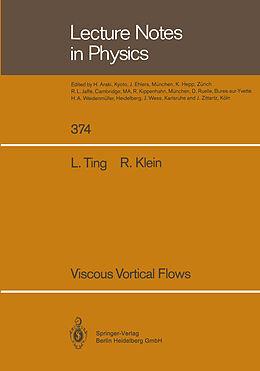 Kartonierter Einband Viscous Vortical Flows von Rupert Klein, Lu Ting