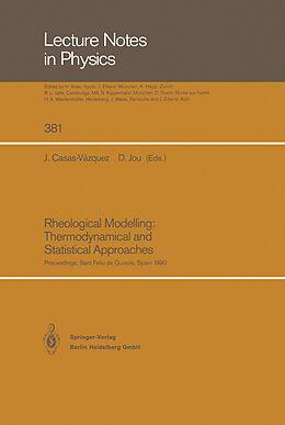 Kartonierter Einband Rheological Modelling: Thermodynamical and Statistical Approaches von