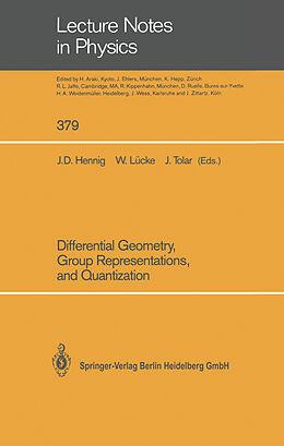 Kartonierter Einband Differential Geometry, Group Representations, and Quantization von
