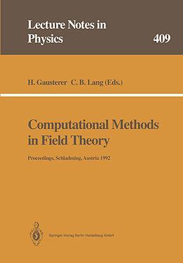 Kartonierter Einband Computational Methods in Field Theory von