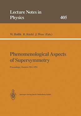 Kartonierter Einband Phenomenological Aspects of Supersymmetry von