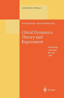 Kartonierter Einband Chiral Dynamics: Theory and Experiment von
