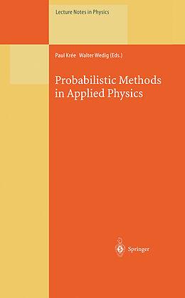 Kartonierter Einband Probabilistic Methods in Applied Physics von