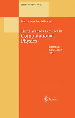 Kartonierter Einband Third Granada Lectures in Computational Physics von