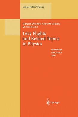 Kartonierter Einband Lévy Flights and Related Topics in Physics von