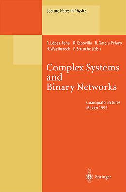 Kartonierter Einband Complex Systems and Binary Networks von