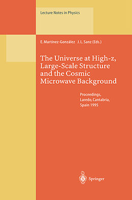 Kartonierter Einband The Universe at High-z, Large-Scale Structure and the Cosmic Microwave Background von