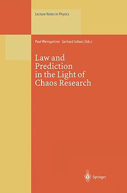 Kartonierter Einband Law and Prediction in the Light of Chaos Research von