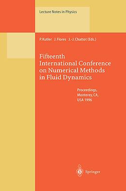 Kartonierter Einband Fifteenth International Conference on Numerical Methods in Fluid Dynamics von