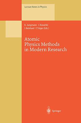 Kartonierter Einband Atomic Physics Methods in Modern Research von