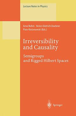 Kartonierter Einband Irreversibility and Causality von