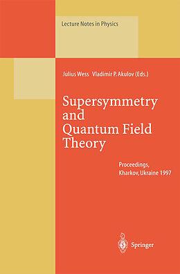 Kartonierter Einband Supersymmetry and Quantum Field Theory von
