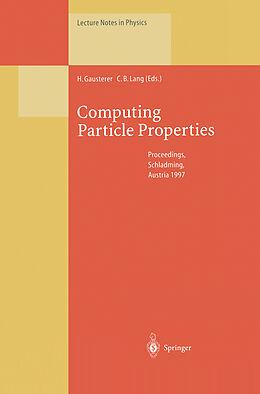 Kartonierter Einband Computing Particle Properties von