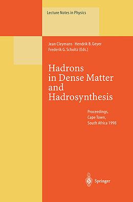 Kartonierter Einband Hadrons in Dense Matter and Hadrosynthesis von