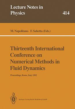 Kartonierter Einband Thirteenth International Conference on Numerical Methods in Fluid Dynamics von