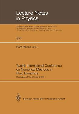 Kartonierter Einband Twelfth International Conference on Numerical Methods in Fluid Dynamics von