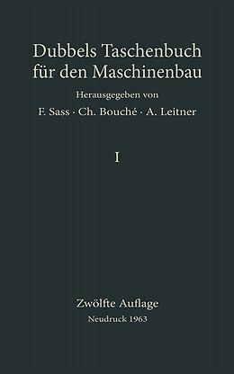 E-Book (pdf) Heinrich] Dubbels Taschenbuch für den Maschinenbau von Charles Bouché, Heinrich Dubbel, A. Leitner