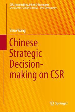 E-Book (pdf) Chinese Strategic Decision-making on CSR von Shuo Wang