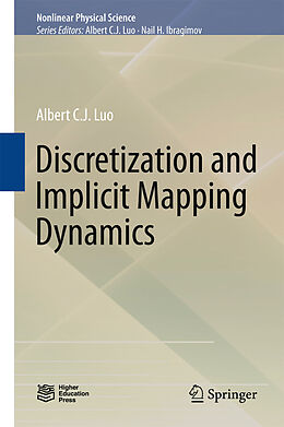 E-Book (pdf) Discretization and Implicit Mapping Dynamics von Albert C. J. Luo